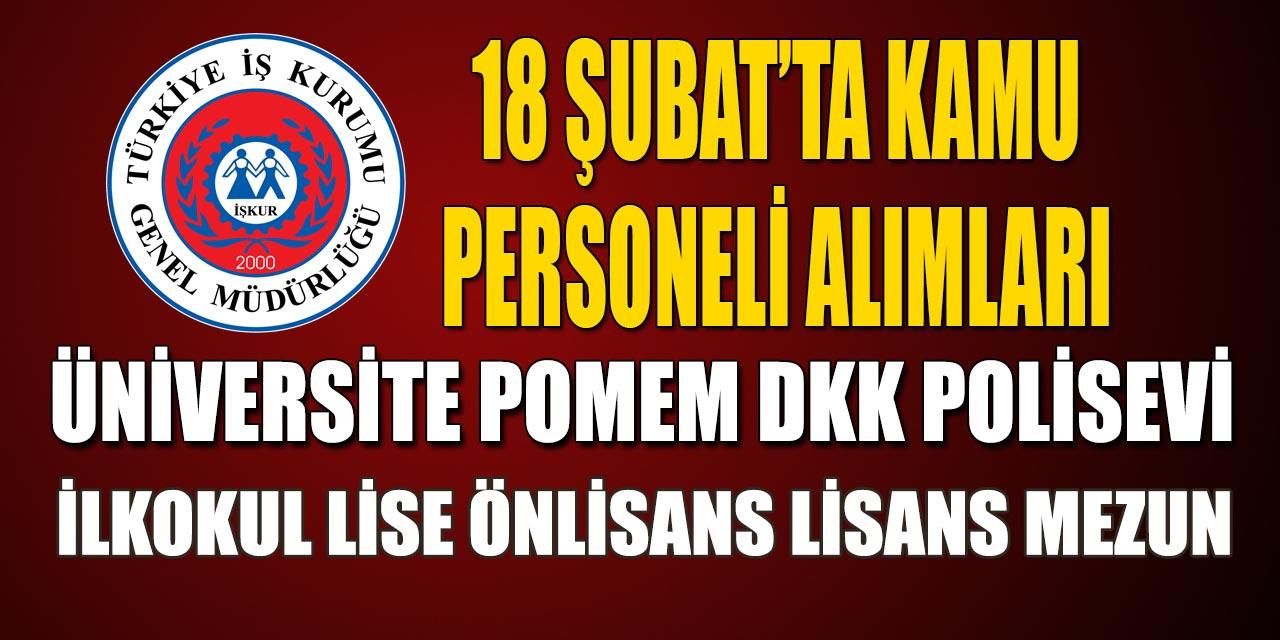 İŞKUR Kamu Kurumlarına 18 Şubat'ta Kamu Personeli Alımları