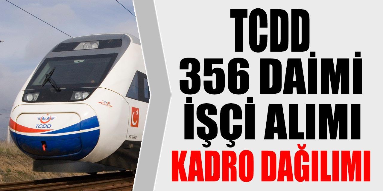 TCDD 356 İşçi Alımı Şehirlere Kadro Dağılımı