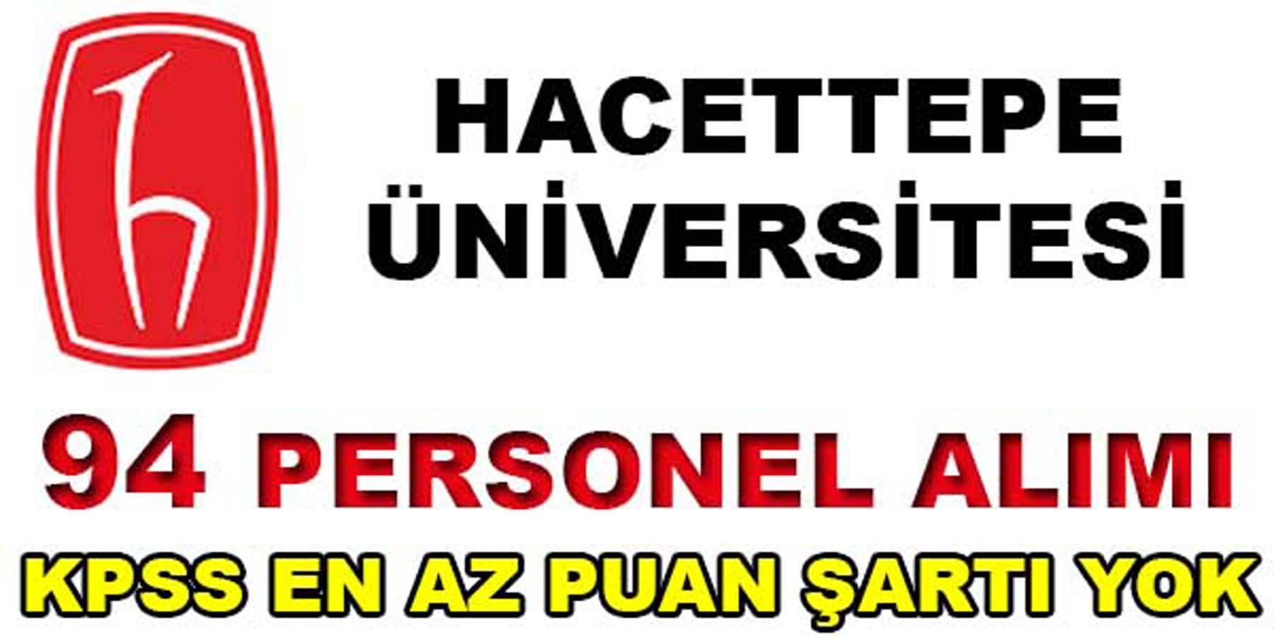 Hacettepe Üniversitesi 94 Sağlık Personeli Alımı