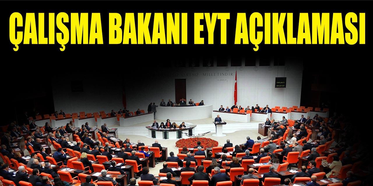 Çalışma Bakanı'ndan Son Dakika EYT Açıklaması