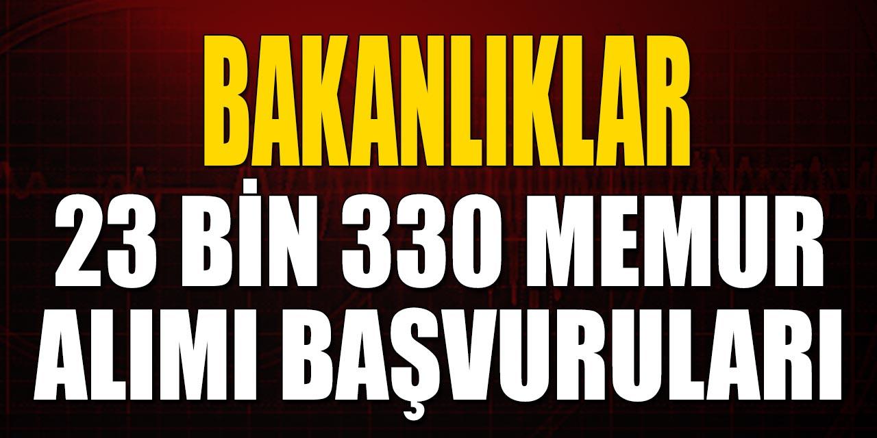 Bakanlıklar 23 Bin 330 Memur Alımı Başvuruları
