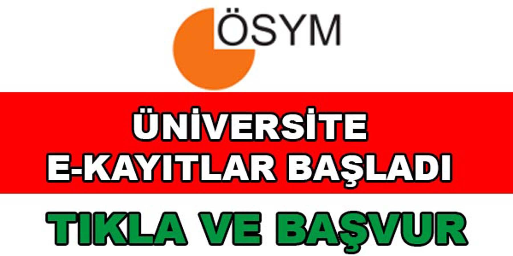 Üniversite E-Devlet Üzerinden Kayıtlar Başladı