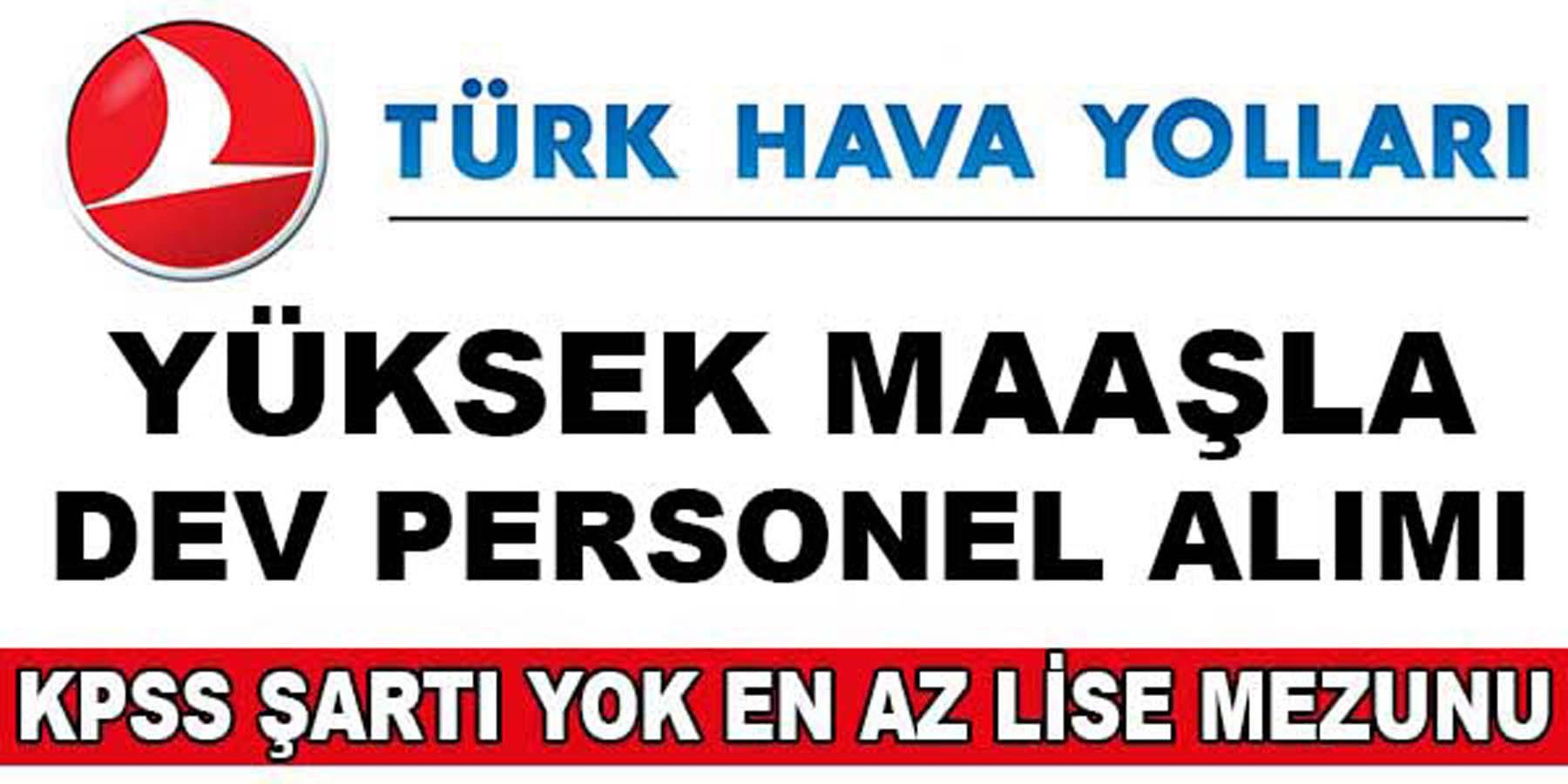 Türk Hava Yolları Personel Alımı Ağustos 2016