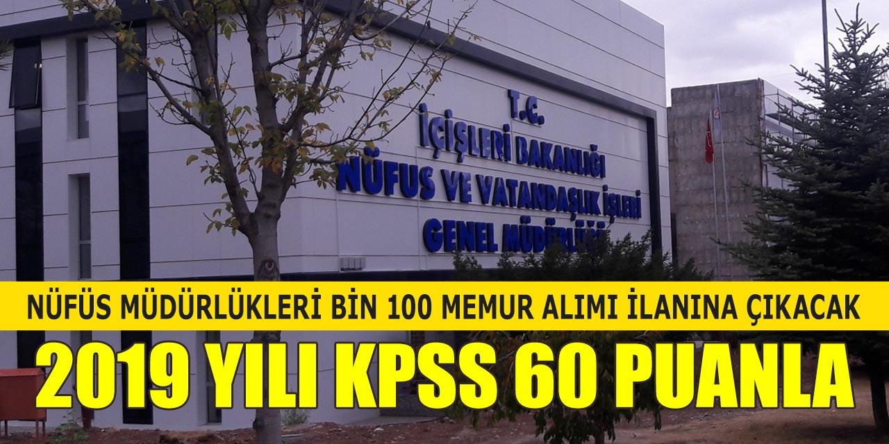 KPSS 60 Puanlı Nüfus Müdürlükleri Bin 100 Memur Alımı İlana Çıkacak