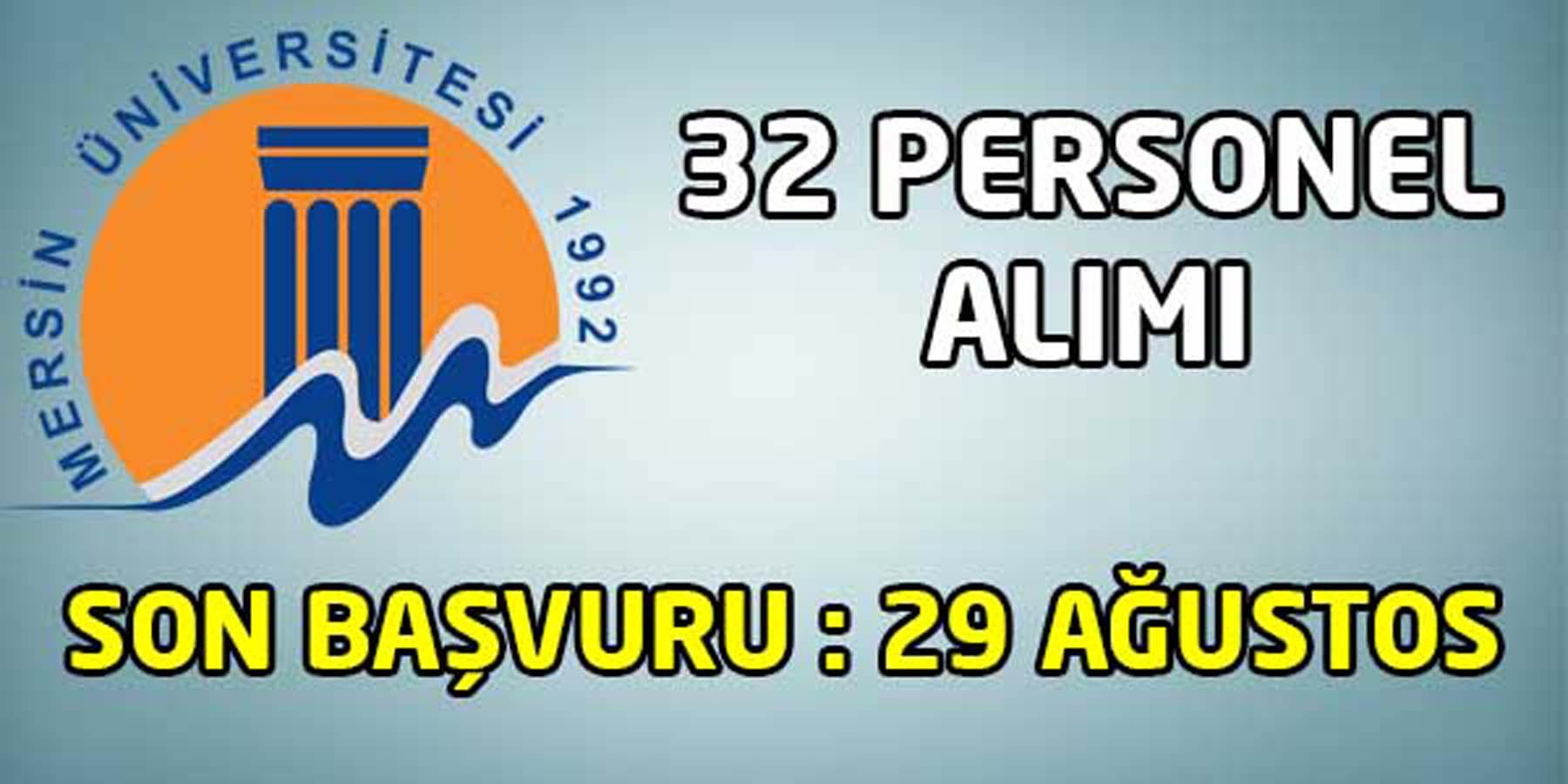 Mersin Üniversitesi 32 Personel Alımı