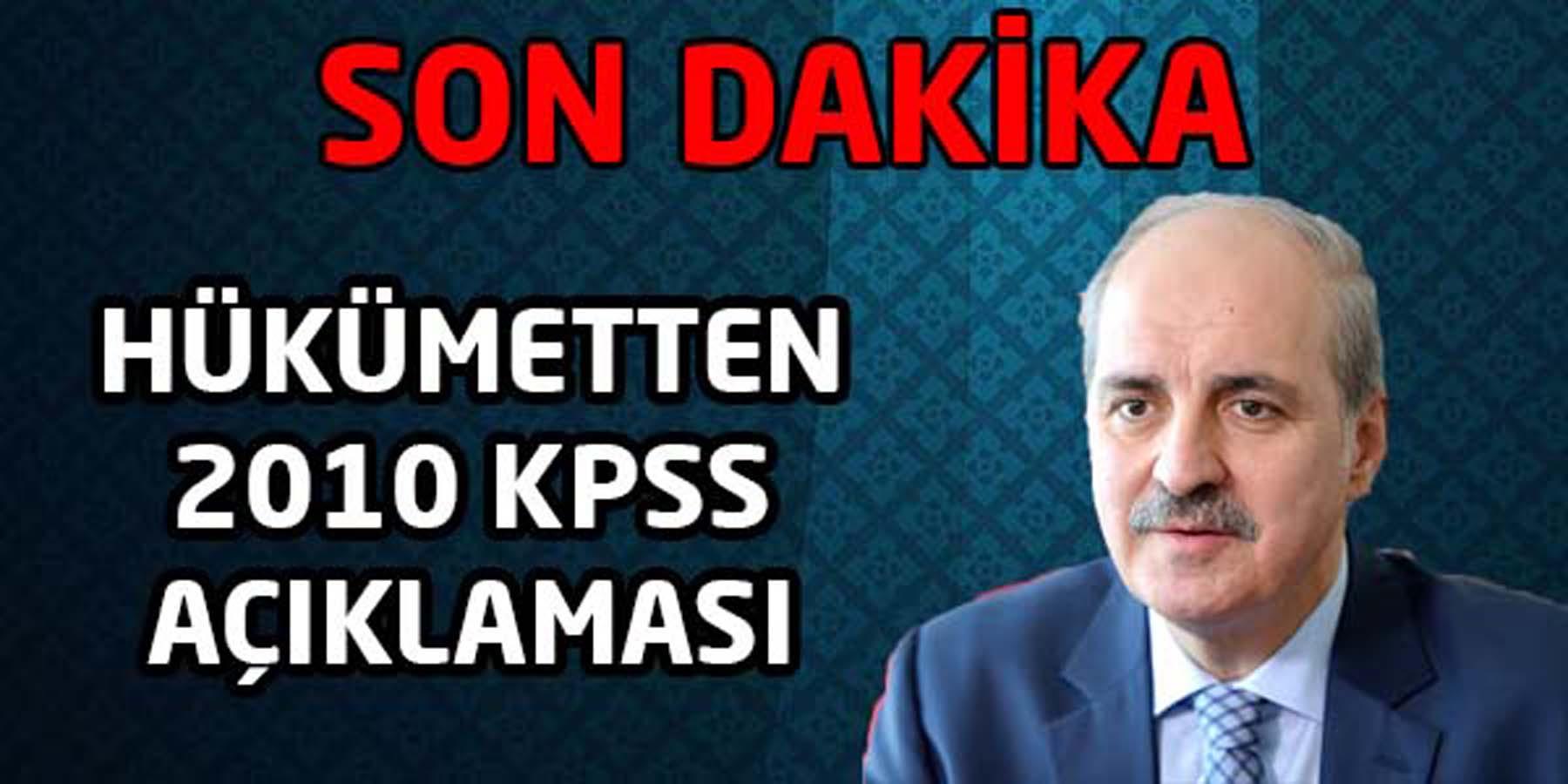 Hükümetten 2010 KPSS Açıklaması