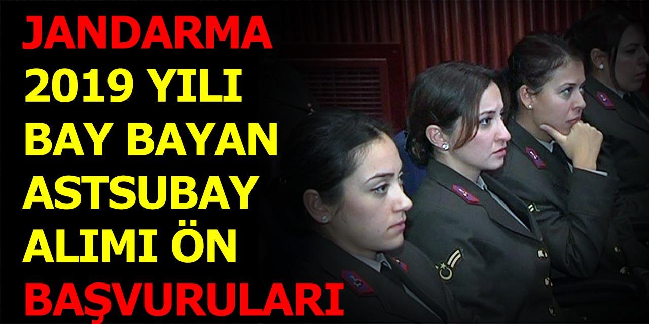 Jandarma Bay Bayan Astsubay Alımı 2019 Yılı Ön Başvuruları