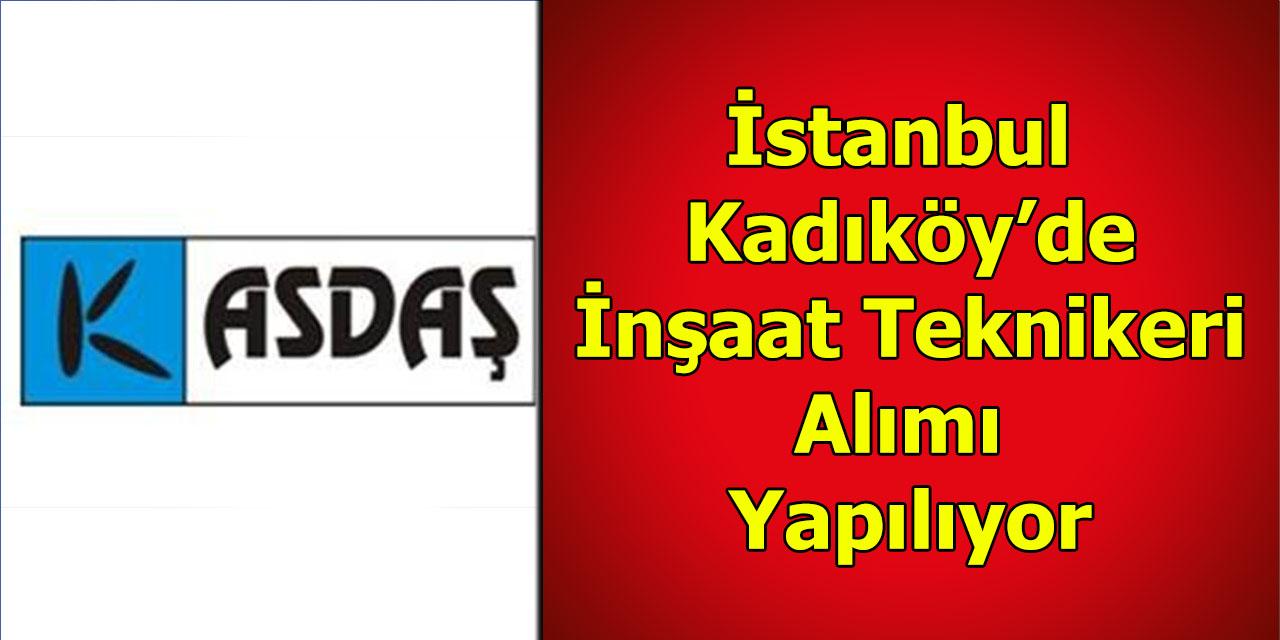 Kadıköy Belediyesi İnşaat Teknikeri Alımı Yapılıyor