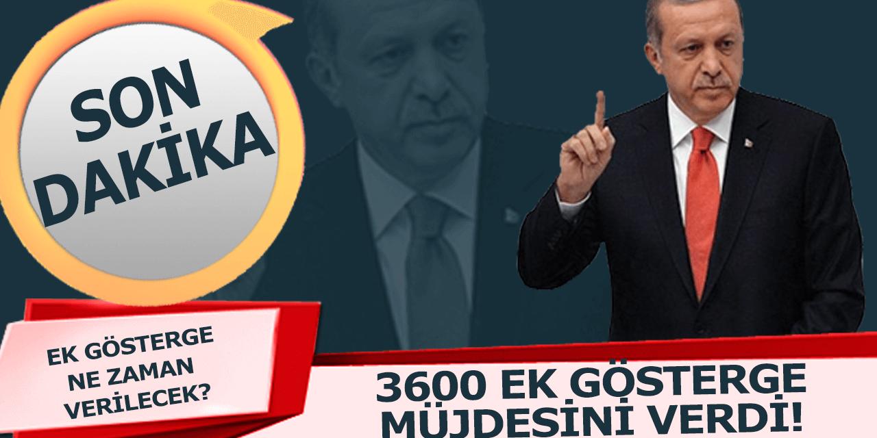 Başkan Erdoğandan Ek Gösterge Müjdesi