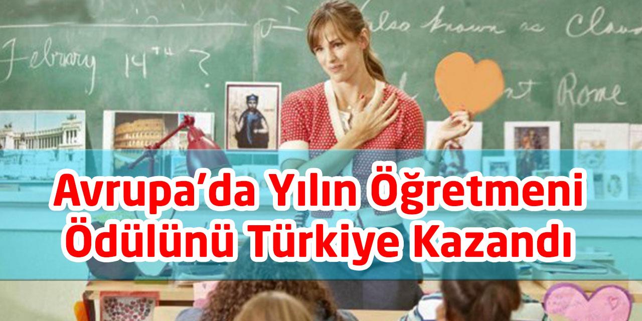 Avrupa'da Yılın Öğretmeni Ödülünü Türkiye Kazandı