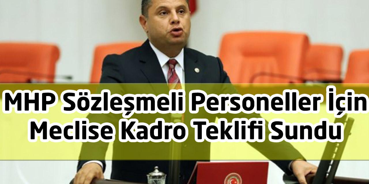 MHP Sözleşmeli Personeller İçin Meclise Kadro Teklifi Sundu