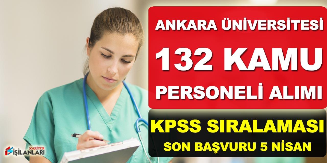 Ankara Üniversitesi 132 Sağlık Personeli Alımı (Sosyal Çalışmacı)