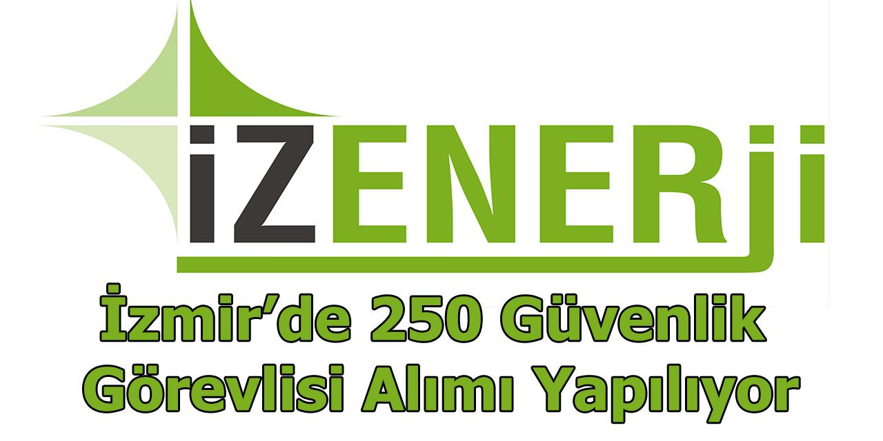 İzmir'de 250 Güvenlik Görevlisi Alımı Yapılıyor