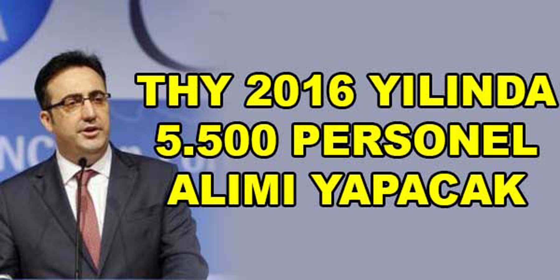 Türk Hava Yolları 2016 Yılında 5500 Personel Alacak