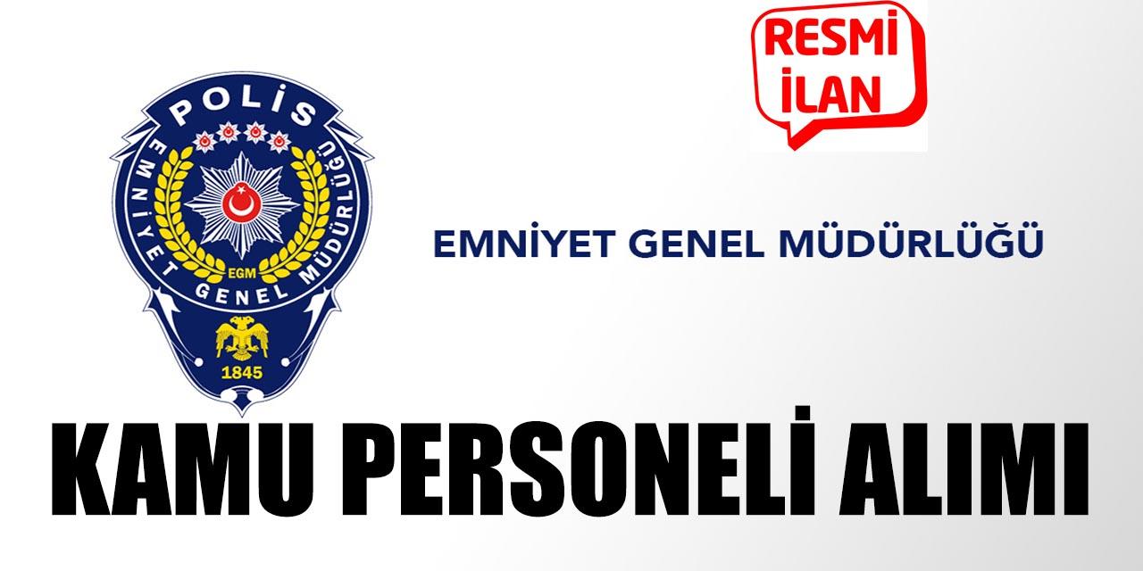 EGM 6 Kamu Personeli Alımı