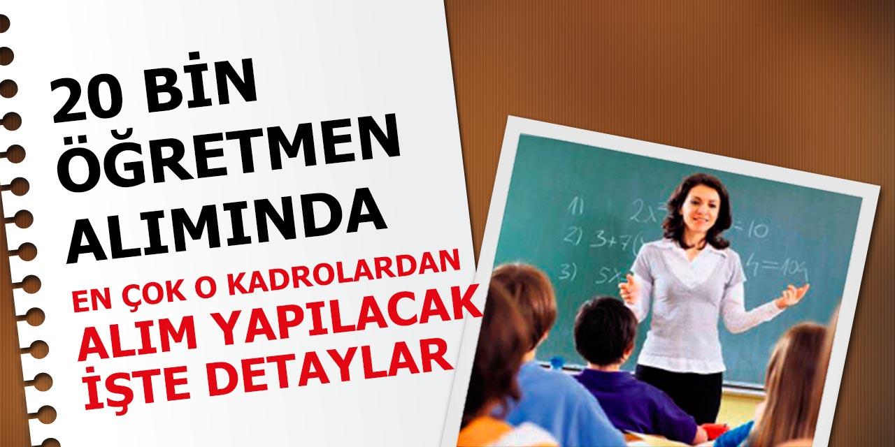 MEB 20 Bin Öğretmen Alımında En Çok O Kadrolardan Alım Yapılacak