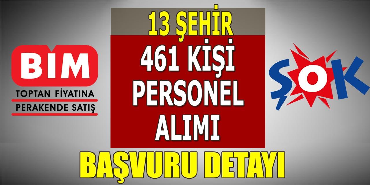 BİM ve Şok 461 Personel Alımı Yapıyor