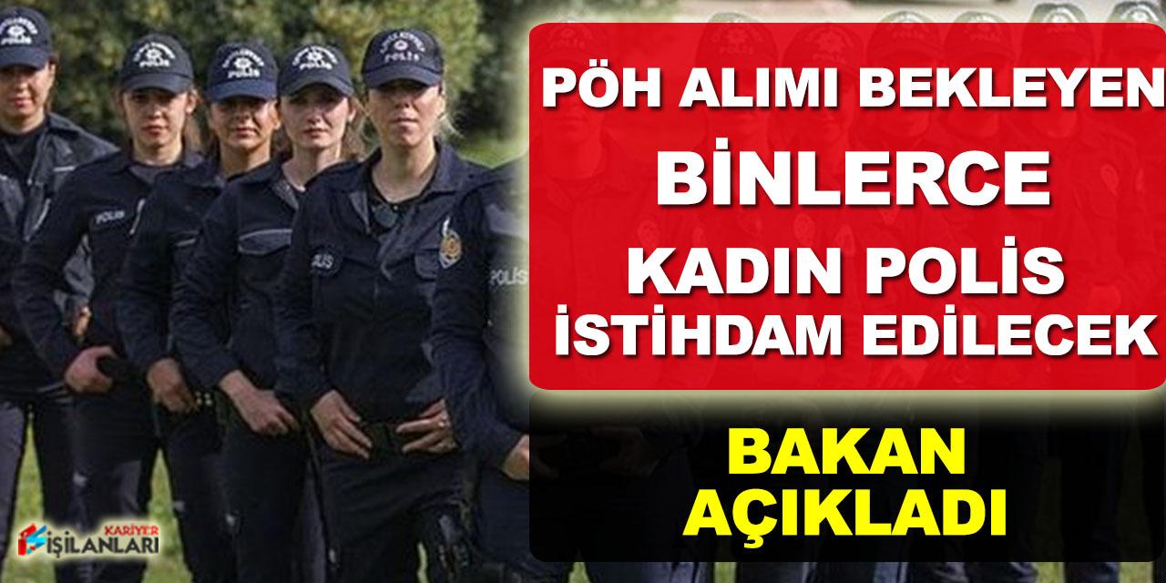 PÖH Alımı Bekleyen Binlerce Kadın Polis İstihdam Edilecek