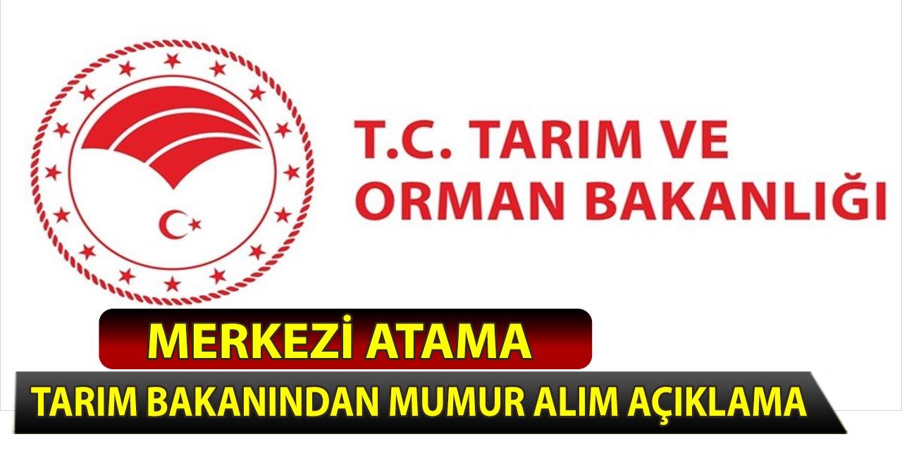 Tarım ve Orman Bakanı Memur Adaylarına Merkezi Atama Açıklaması