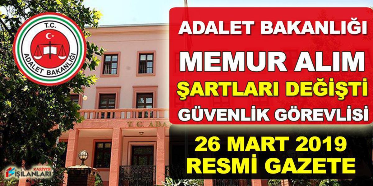 Adalet Bakanlığı Memur Alımı Şartları Değişti! 26 Mart Resmi Gazete