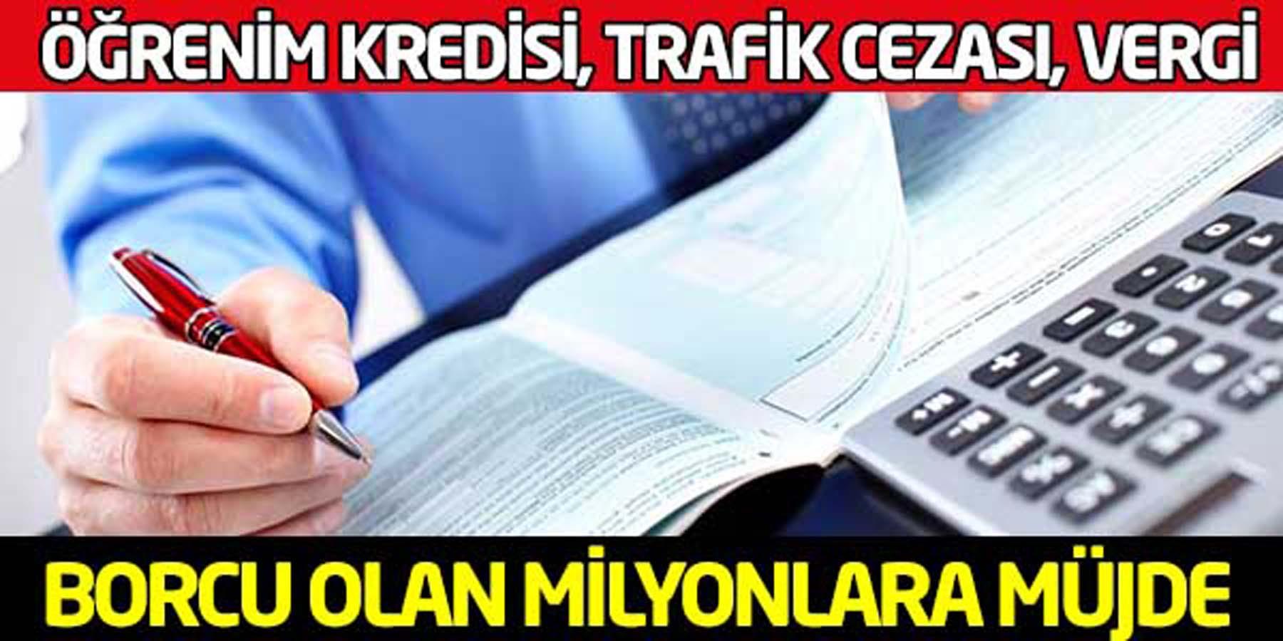 Trafik Cezası Öğrenim Kredisi ve Vergi Affı