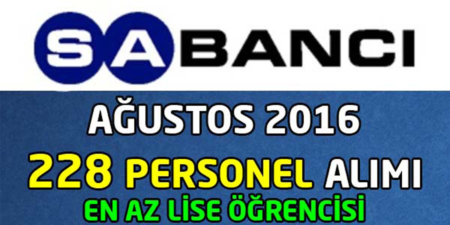 Sabancı Holding Ağustos 2016 Personel Alımı