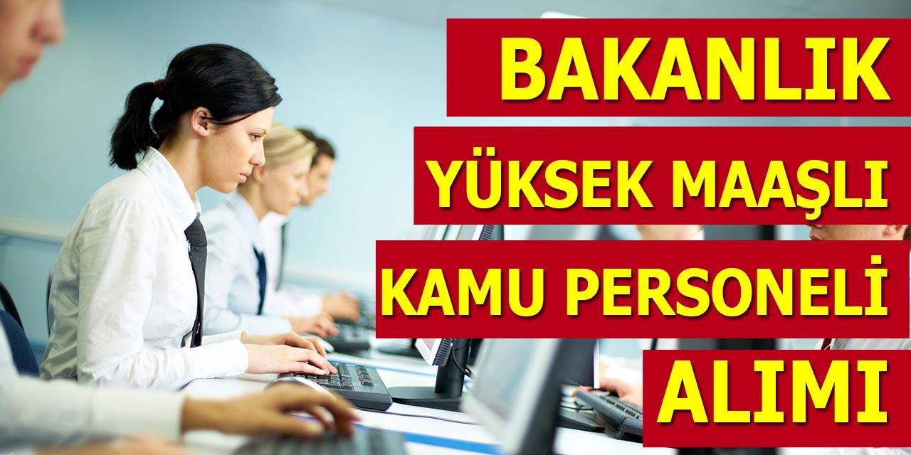Bakanlık Yüksek Maaşlı 9 Kamu Personeli Alımı Yapıyor – Ankara Kariyer
