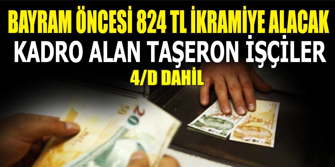 Kadro Alan Taşeron İşçiler Bayram Öncesi 824 Lira İkramiye Alacak