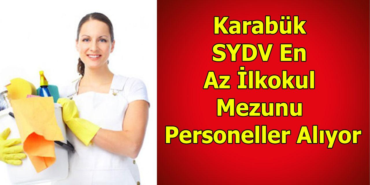 Karabük SYDV En Az İlkokul Mezunu Personeller Alıyor