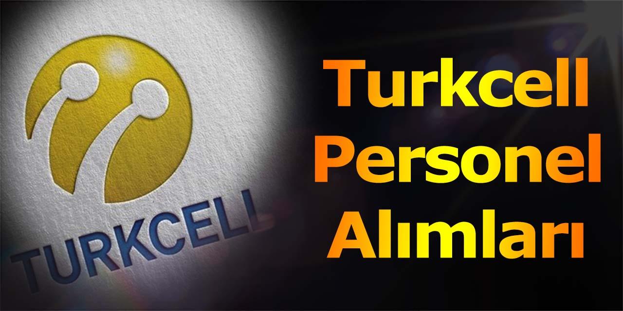 Turkcell 2019 Personel Alımları