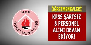 Öğretmenevleri KPSS Şartsız 8 Personel Alımı Devam Ediyor